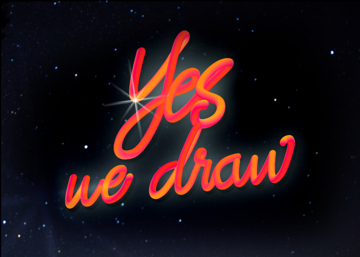 Yes, WE DRAW!